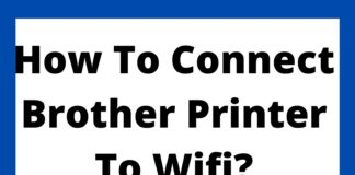 How To Connect Brother Printer To Wifi