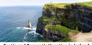 Plan an Exotic and Romantic Vacation in Ireland